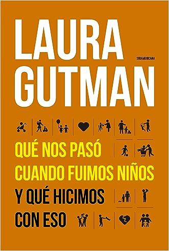 Qué nos pasó cuando fuimos niños y qué hicimos con eso (Spanish Edition)