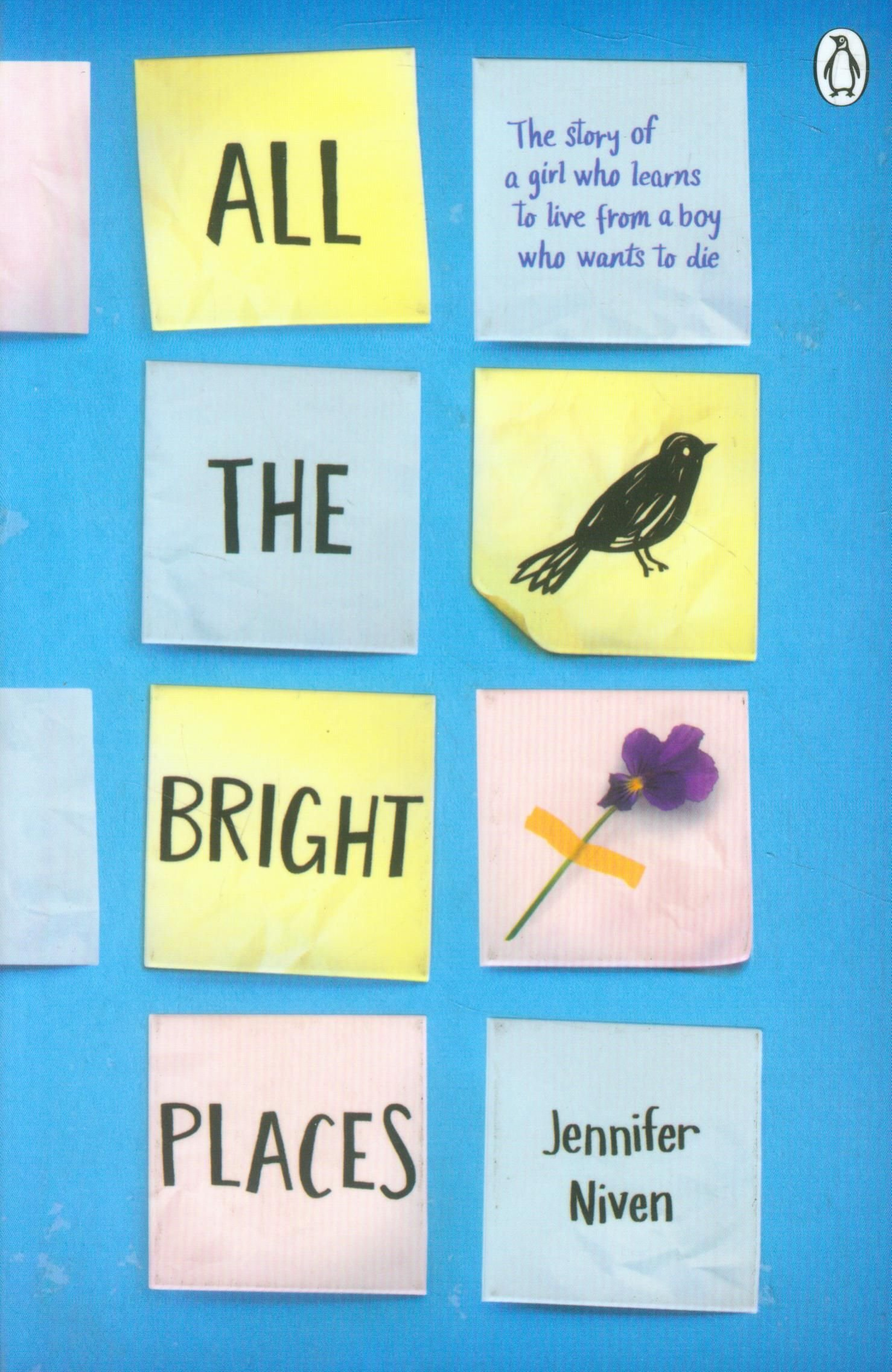 Buy ALL THE BRIGHT PLACES by Jennifer Niven