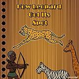 How the Leopard Got Its Spot