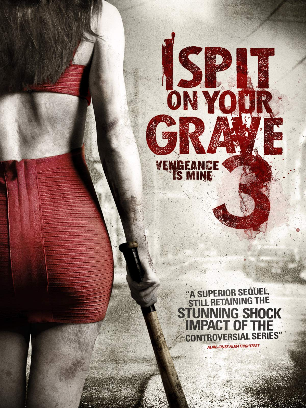 I Spit on Your Grave 3: Vengeance is Mine on Amazon Prime Video UK