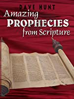 Amazing Prophecies From Scripture