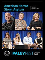 American Horror Story: Asylum: Cast and Creators Live at PALEYFEST [HD]