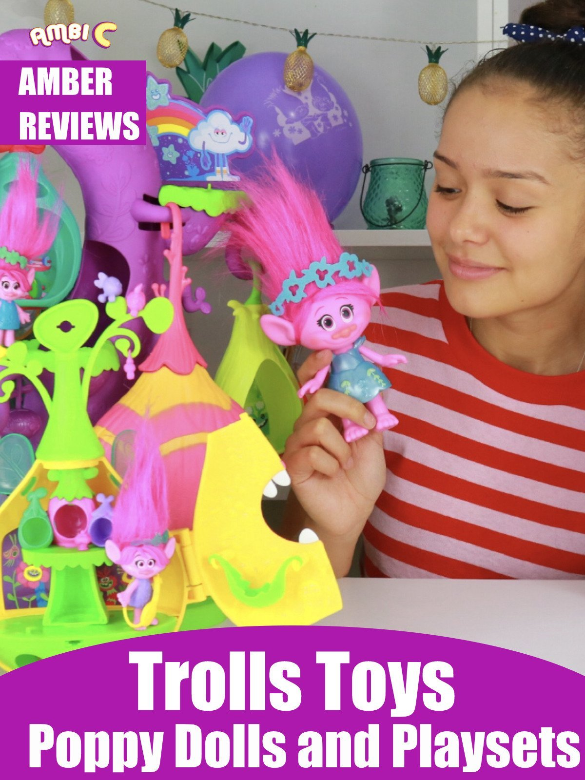 Amber Reviews Trolls Toys Poppy Dolls and Playsets