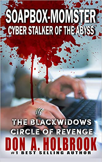 Soapbox-Momster: Cyber Stalker of the Abyss (Cyber Thrillers)