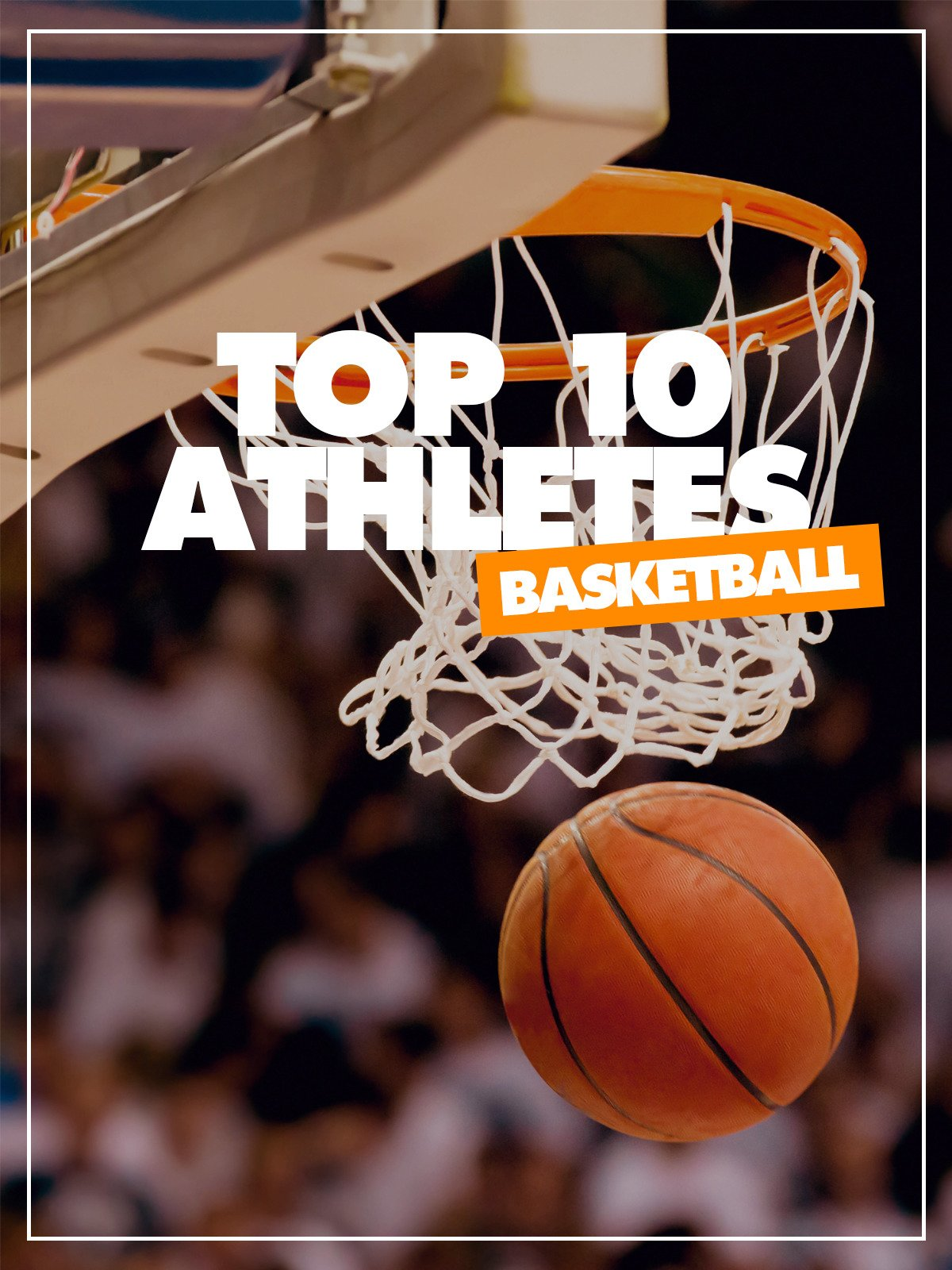 Top 10 Athletes Basketball on Amazon Prime Video UK