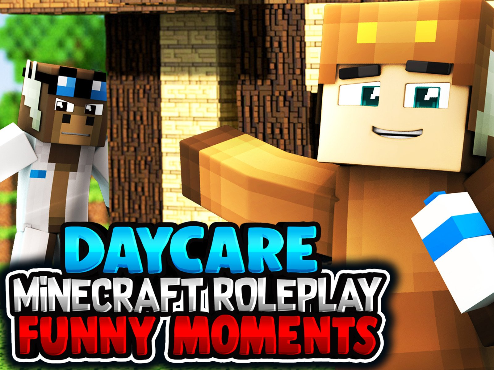 Daycare Minecraft Roleplay (Funny Moments) - Season 1