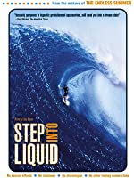 Step Into Liquid [HD]