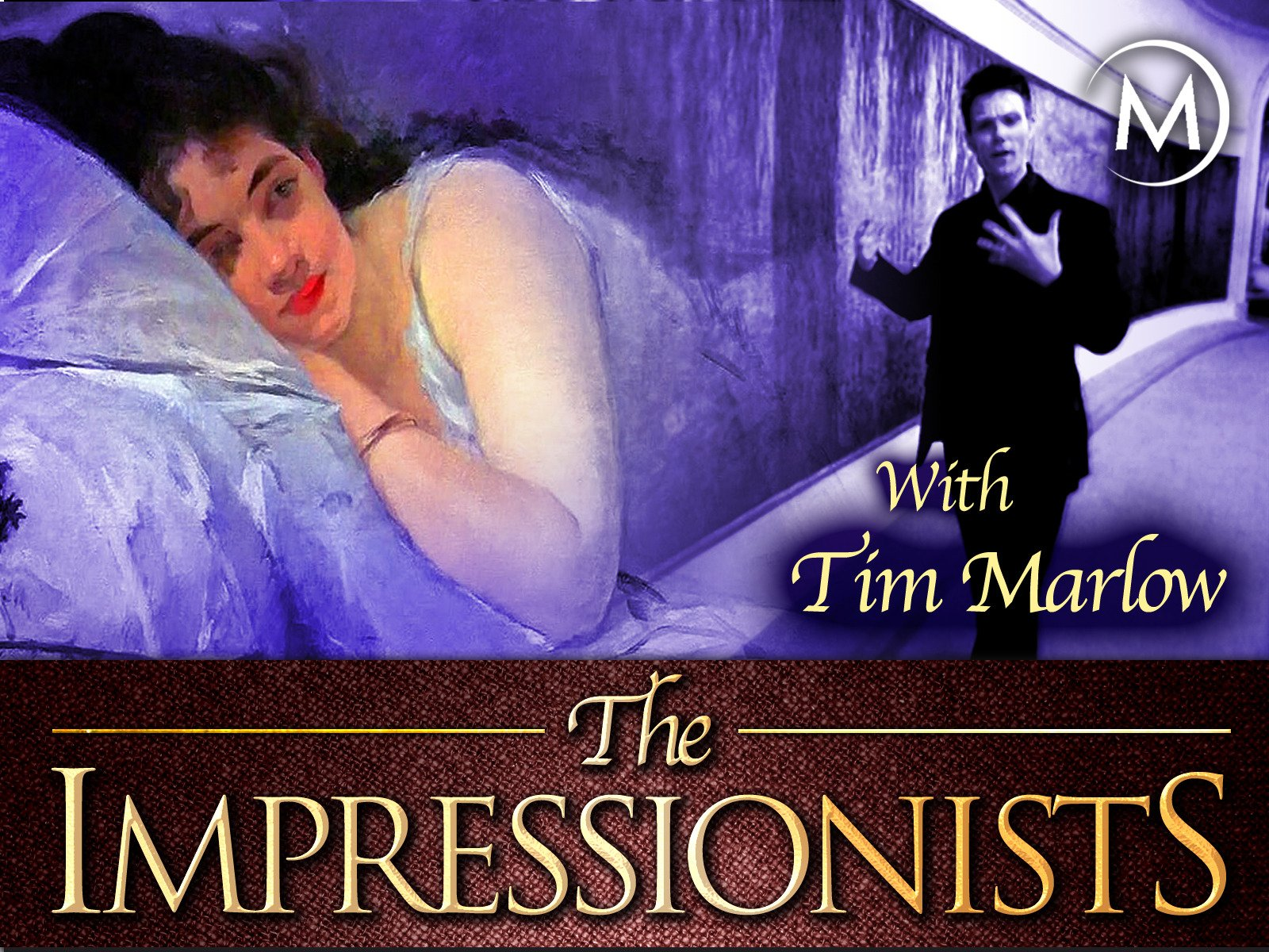 The Impressionists with Tim Marlow - Season 1