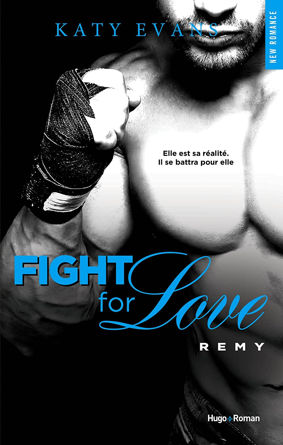 Fight for love, Tome 3 : Remy 81mSBwoE7tL._SL1500_