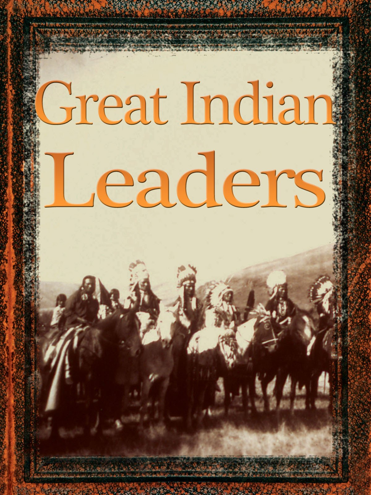 Great Indian Leaders on Amazon Prime Instant Video UK