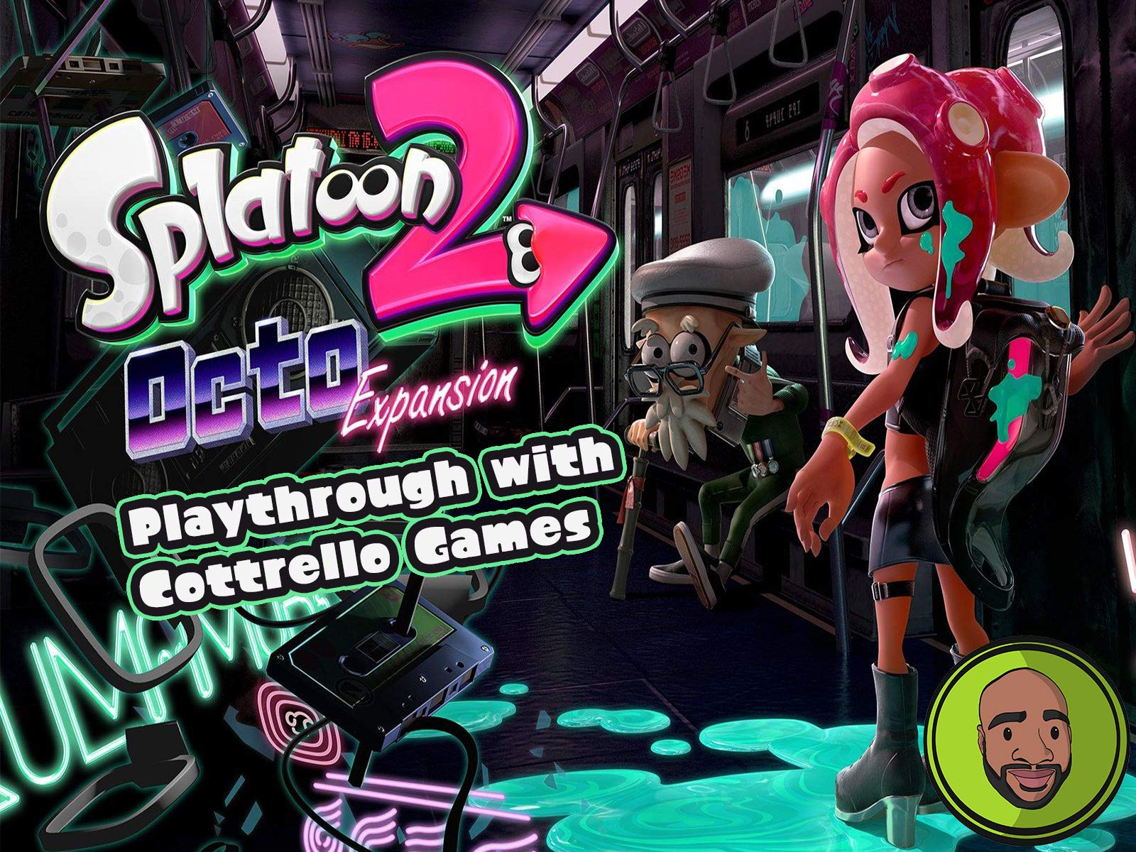 Splatoon 2 Octo-Expansion Playthrough with Cottrello Games - Season 1