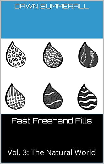 Fast Freehand Fills: Vol. 3: The Natural World