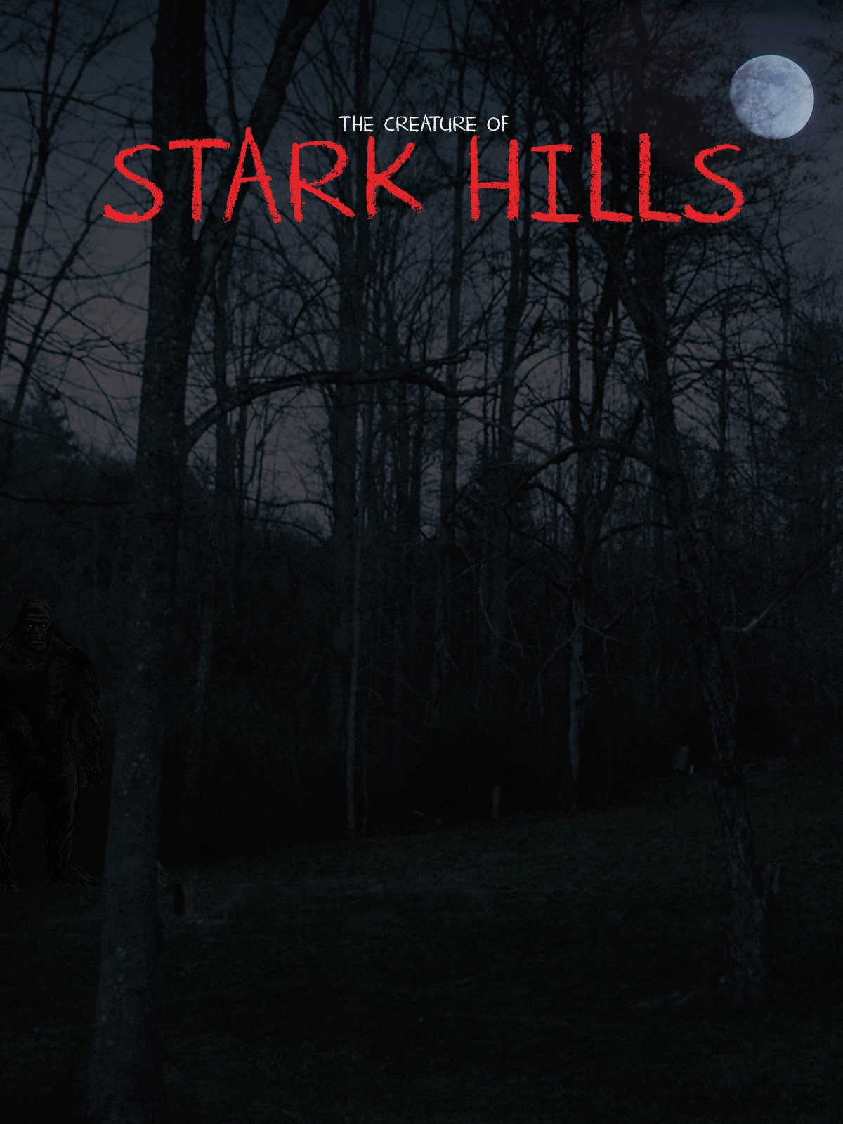 The Creature of Stark Hills