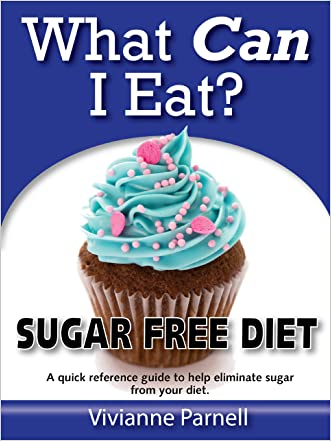 What Can I Eat? Sugar Free Diet