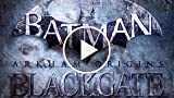 CGR Trailers - BATMAN: ARKHAM ORIGINS BLACKGATE Cell...