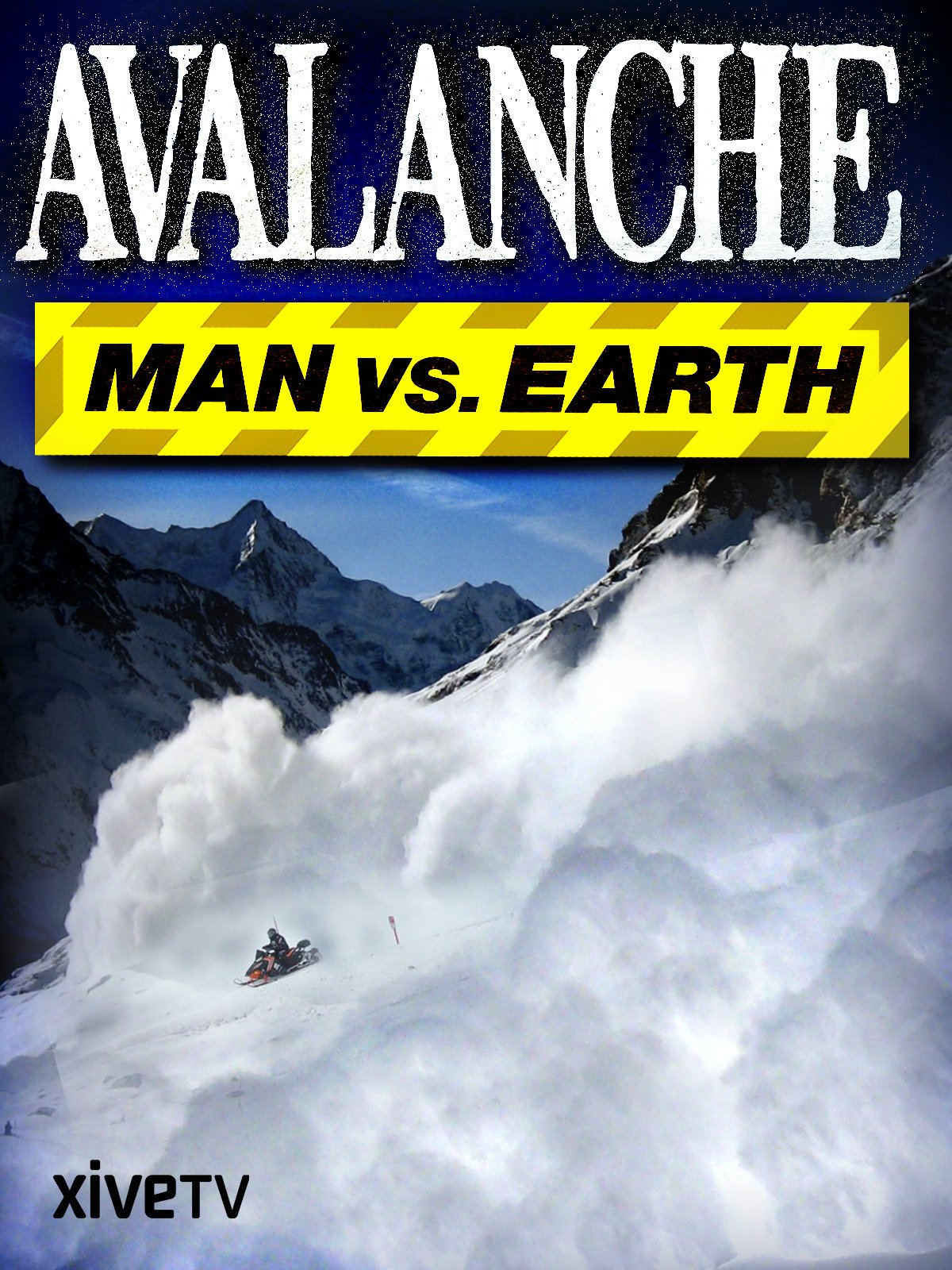 Avalanche: Man Versus Earth