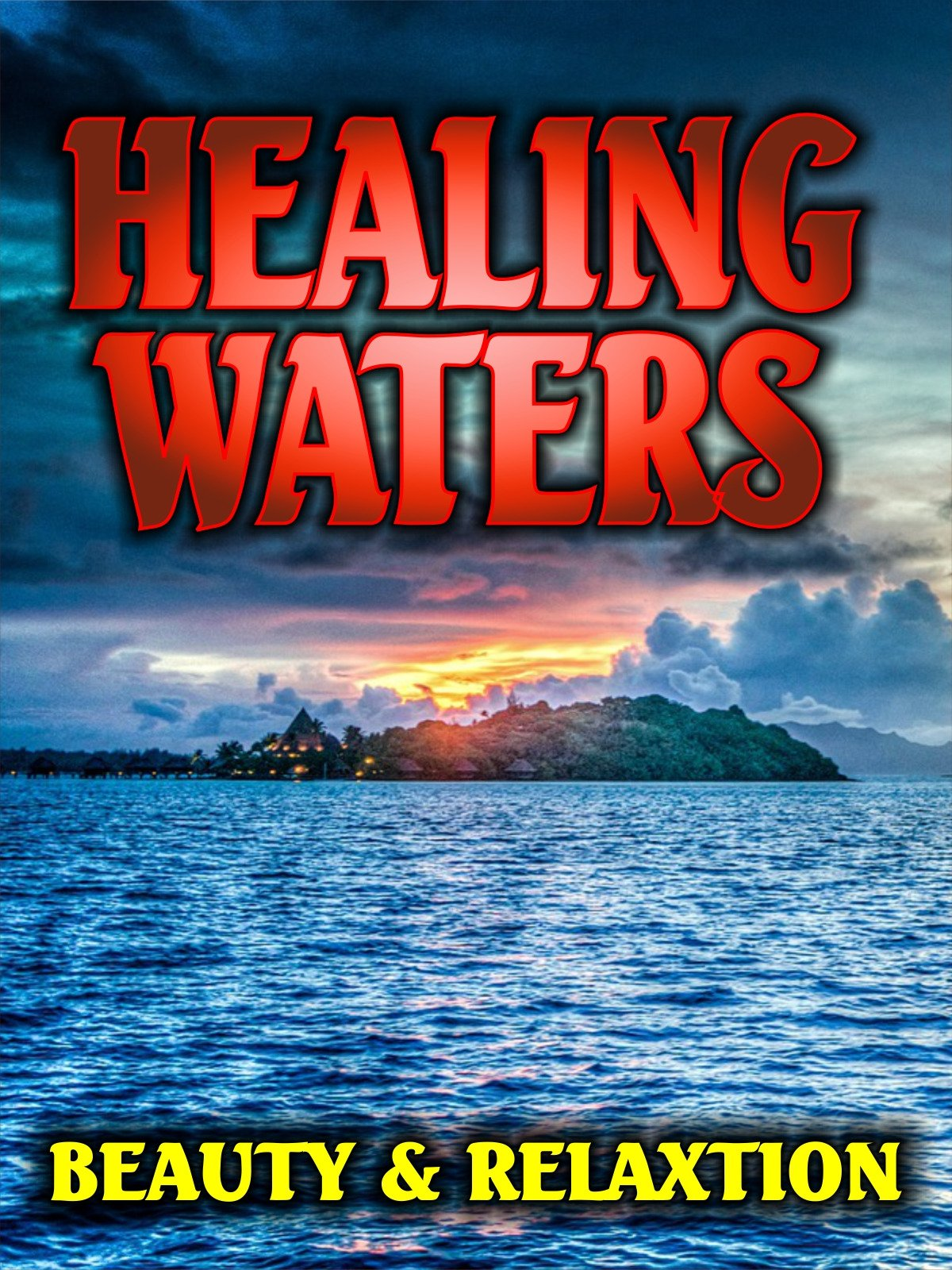 Healing Waters: Beauty and Relaxation
