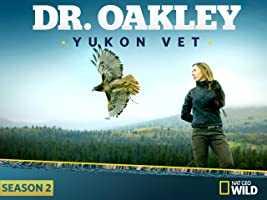Dr. Oakley, Yukon Vet Season 2