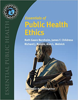 Essentials of Public Health Ethics (Essential Public Health)