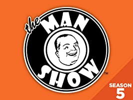 The Man Show - Season 5