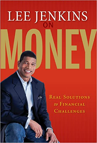 Lee Jenkins on Money: Real Solutions to Financial Challenges written by Lee Jenkins