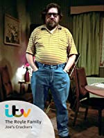 THE ROYLE FAMILY: JOE'S CRACKERS