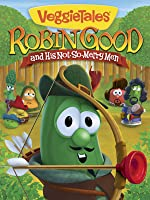 VeggieTales: Robin Good and His Not So Merry Men