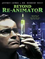 Beyond Re-animator (Theatrical)