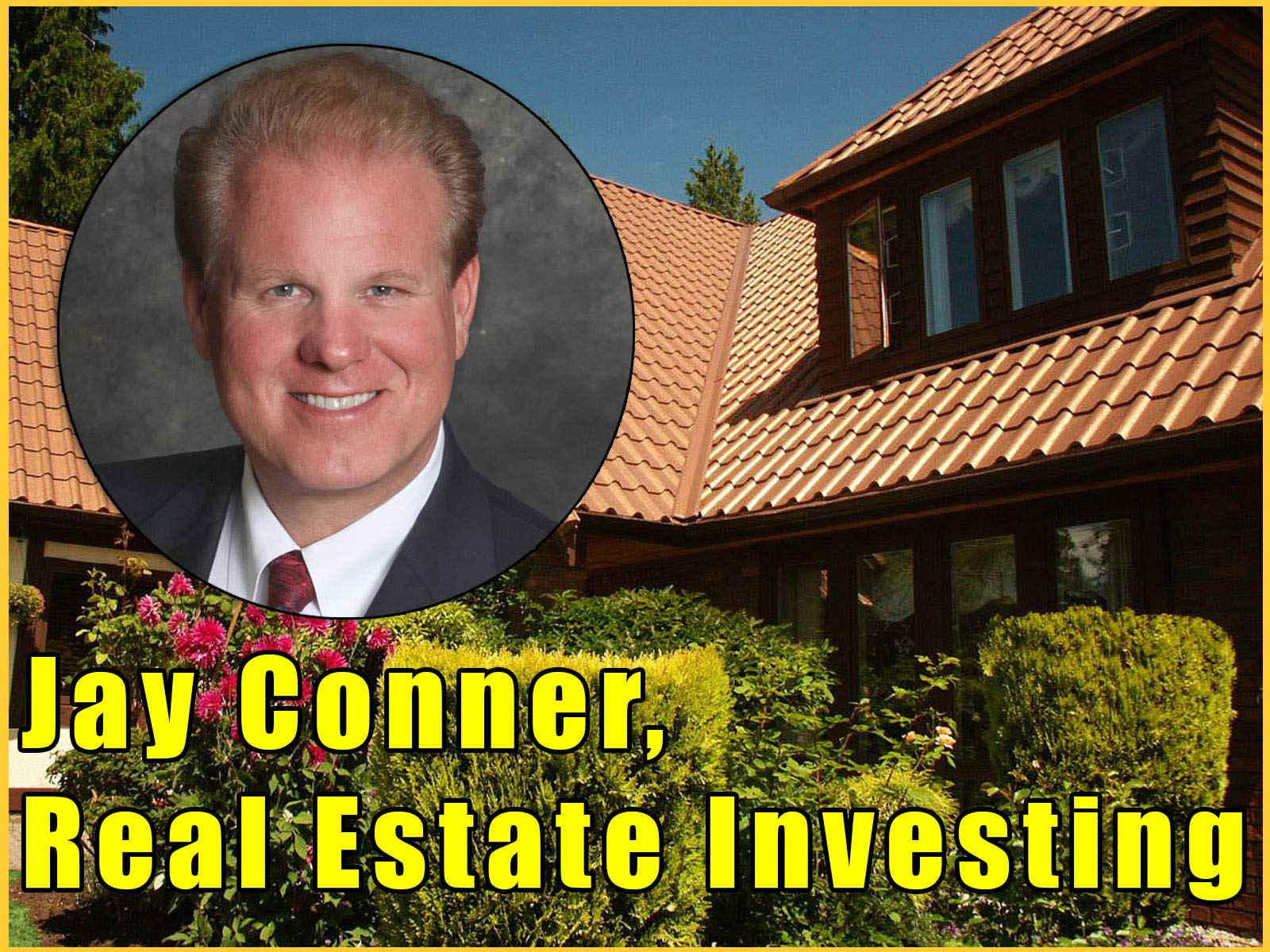 Jay Conner, Real Estate Investing - Season 1
