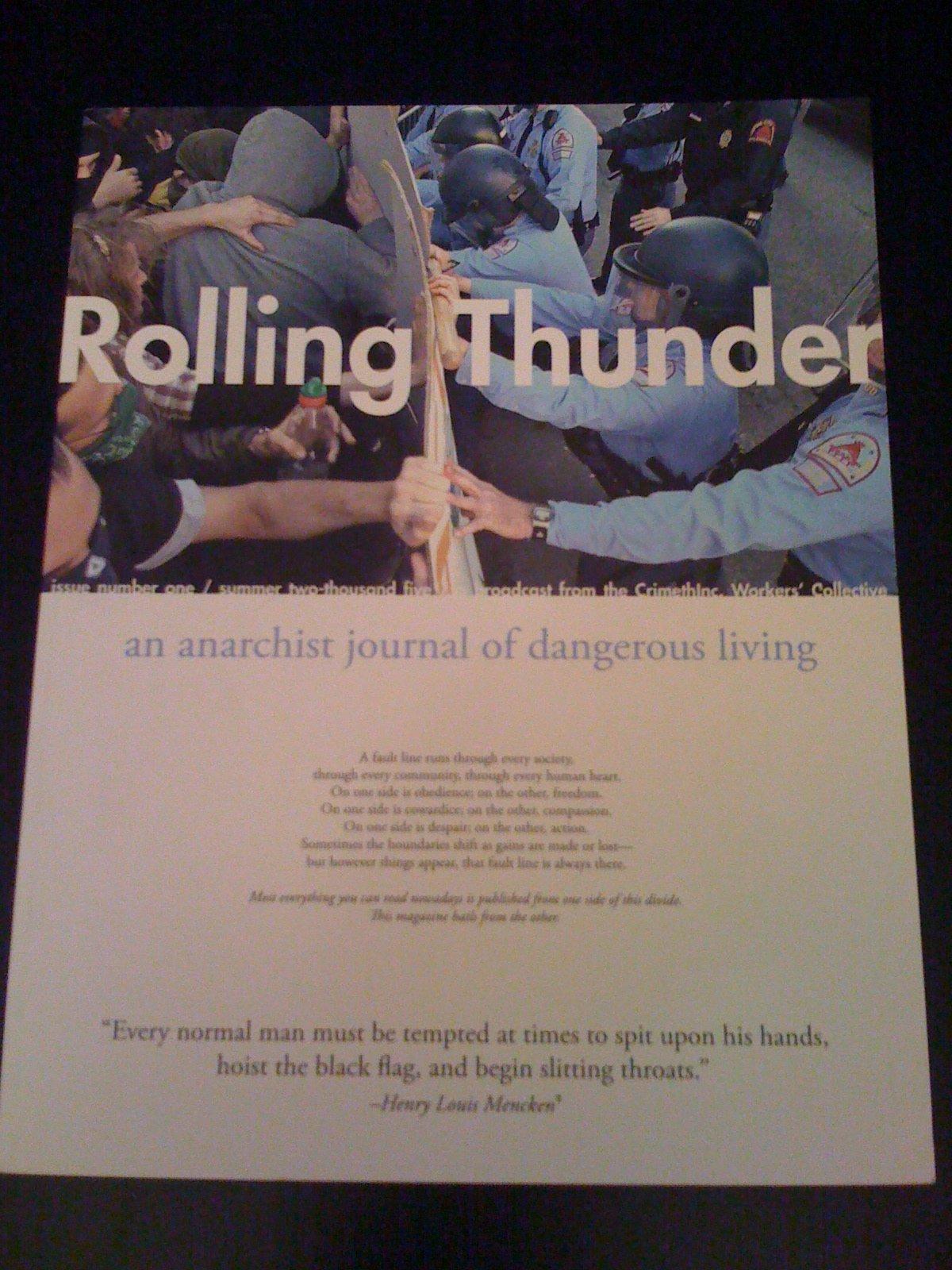 Rolling Thunder An Anarchist Journal of Dangerous Living, CrimethInc