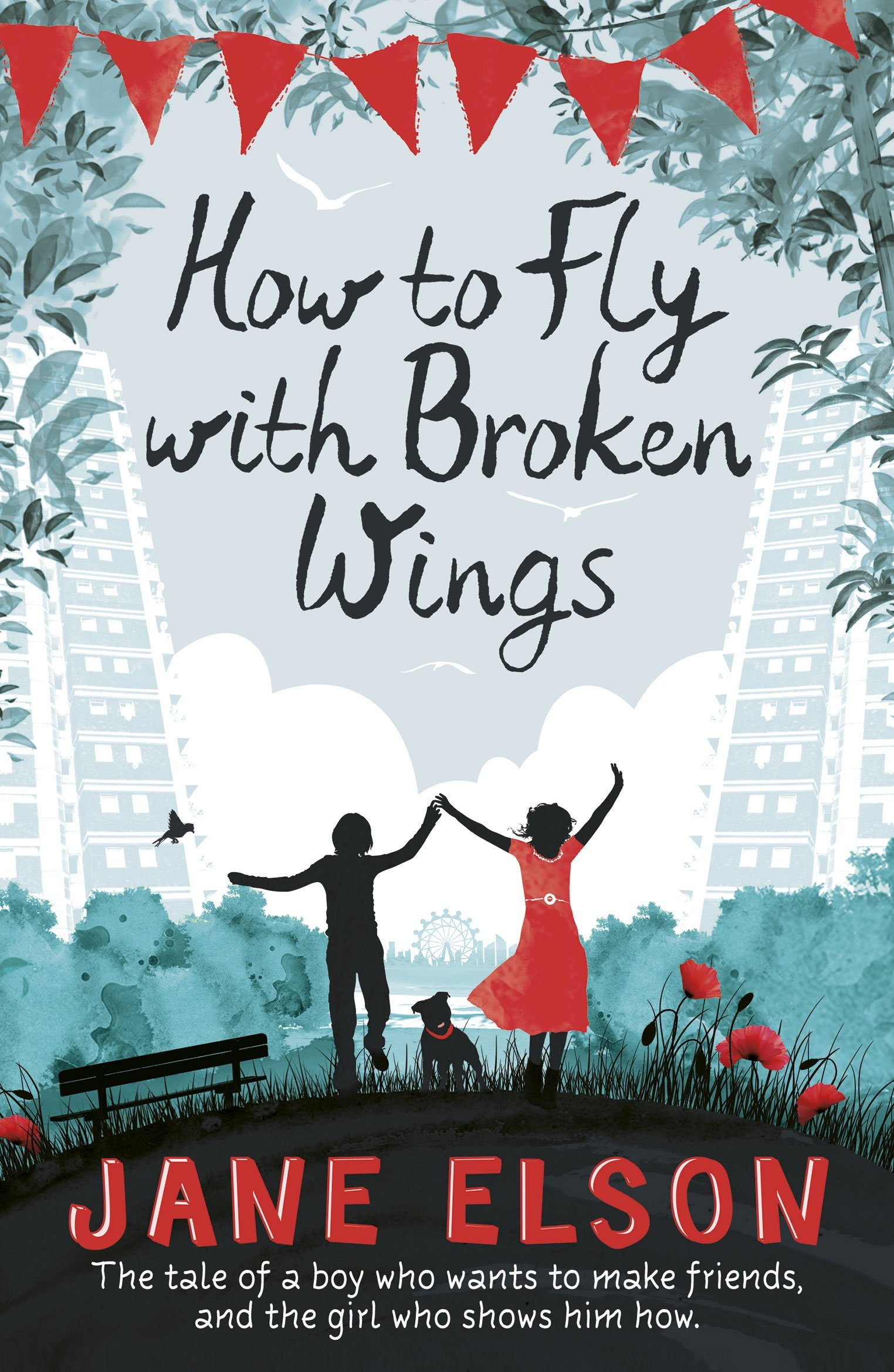 Book Cover: How to Fly with Broken Wings by Jane Elson
