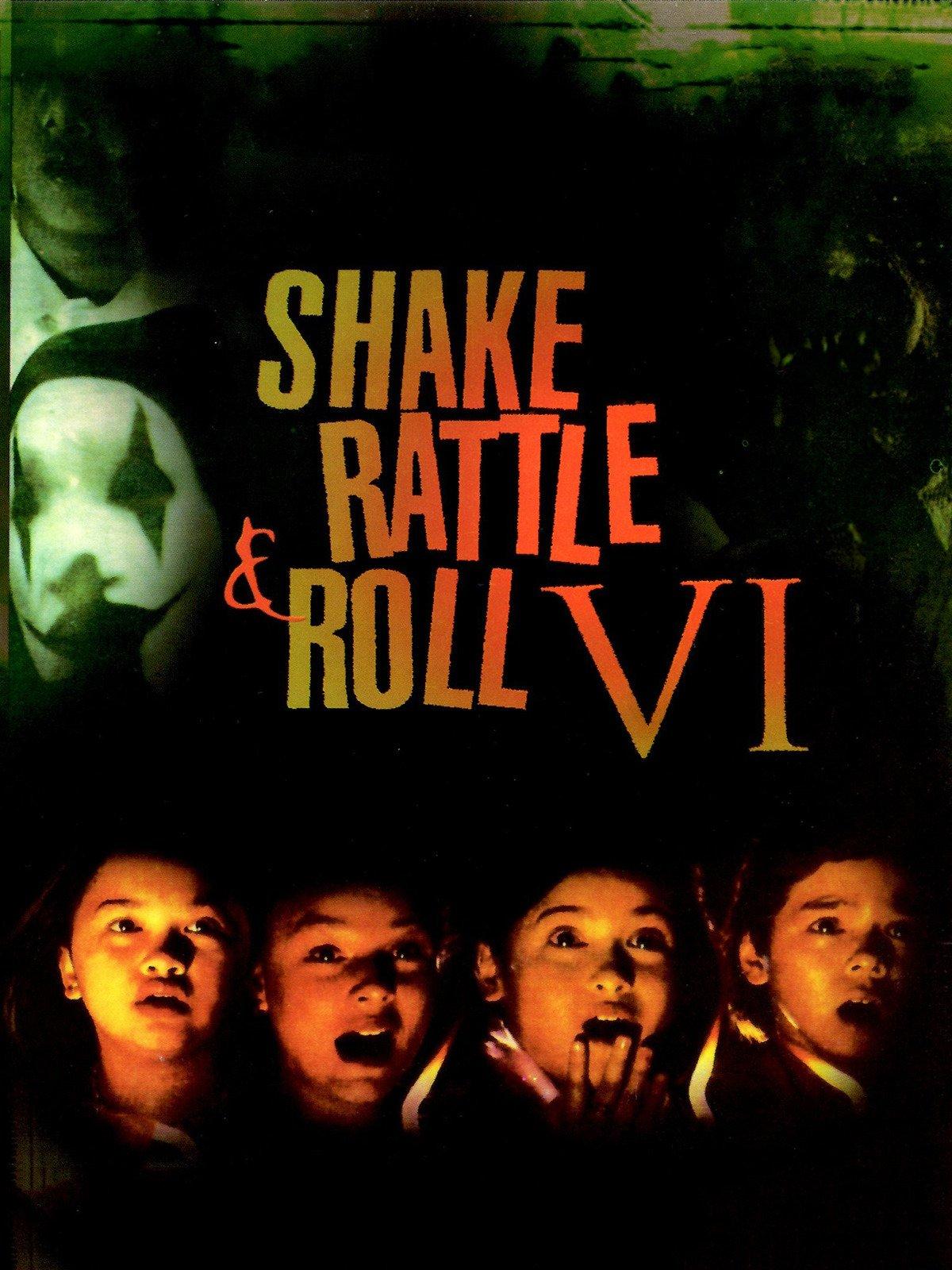 Shake Rattle & Roll VI