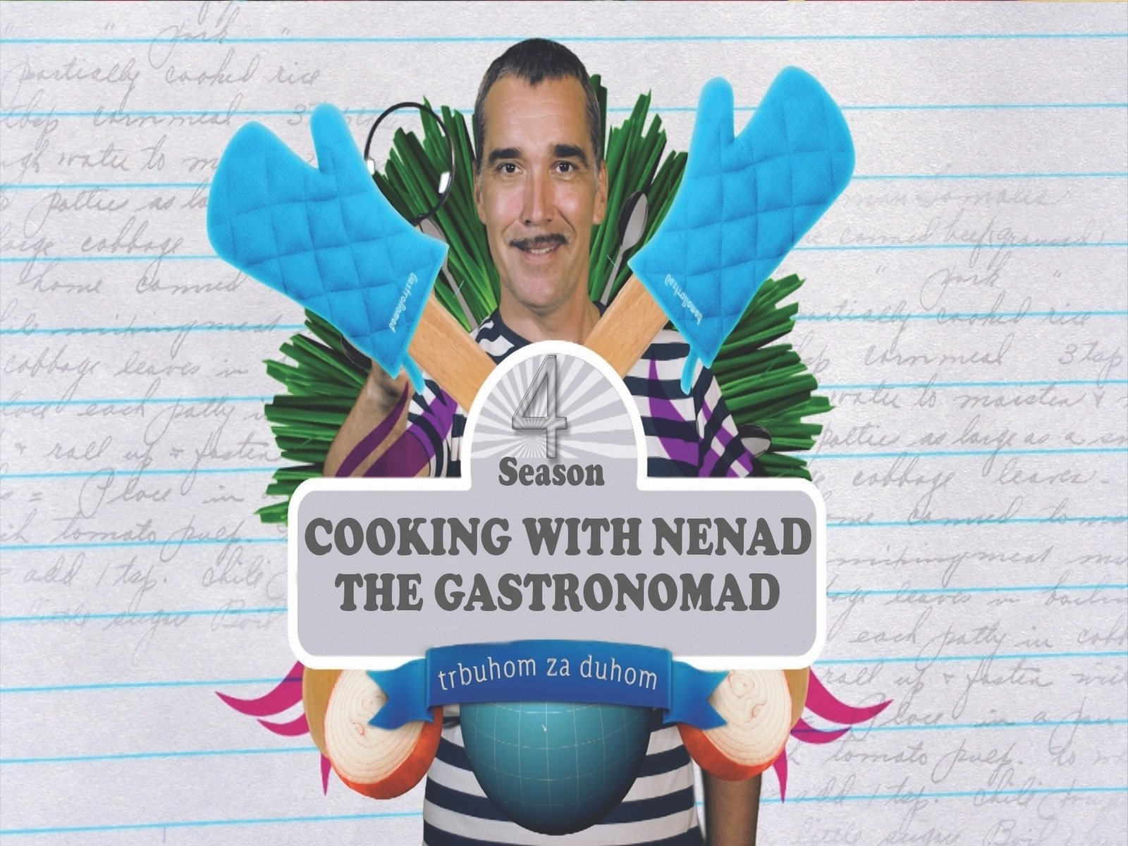 Cooking with Nenad the Gastronomad - Season 4