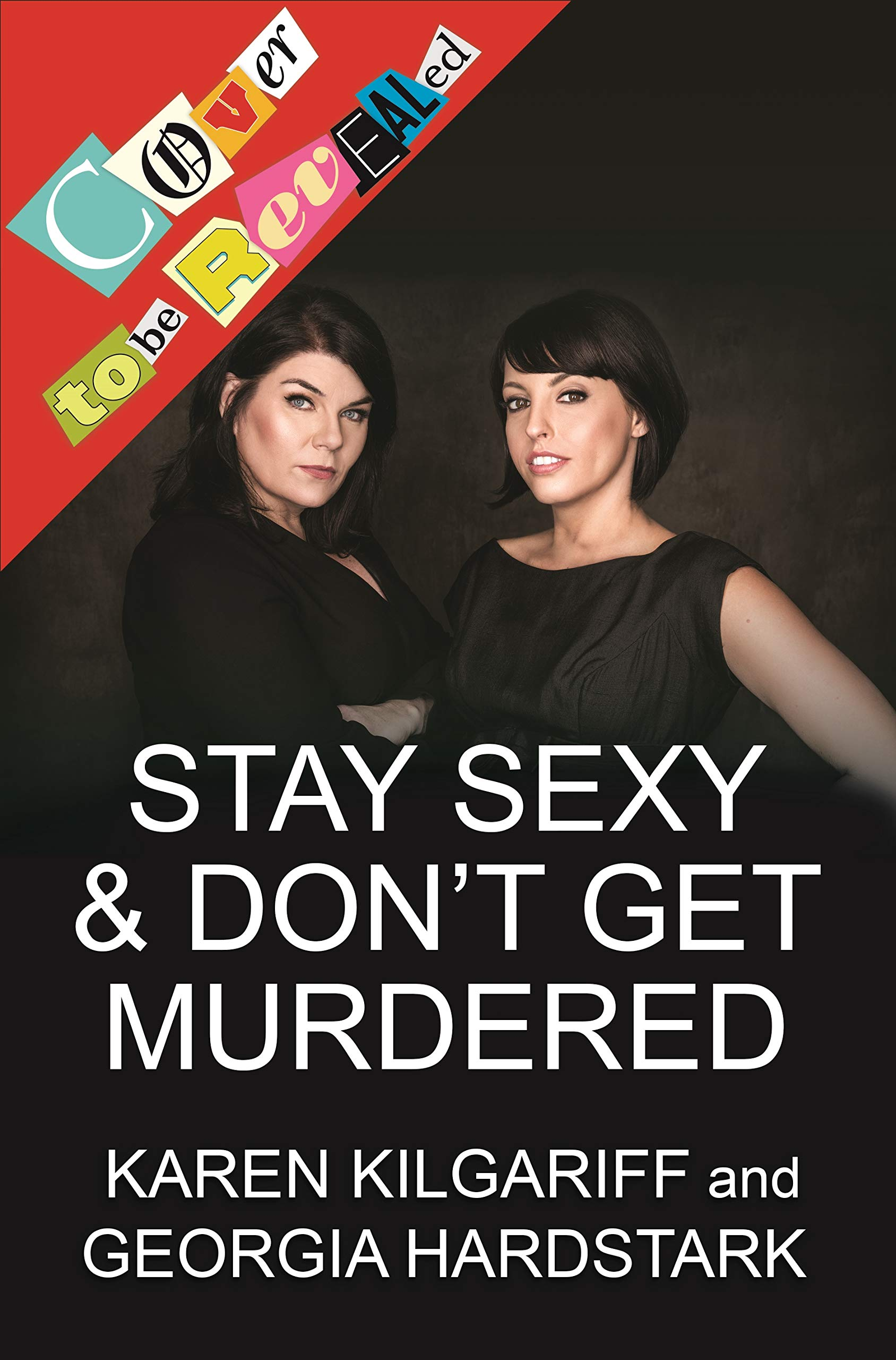 Stay Sexy Dont Get Murdered