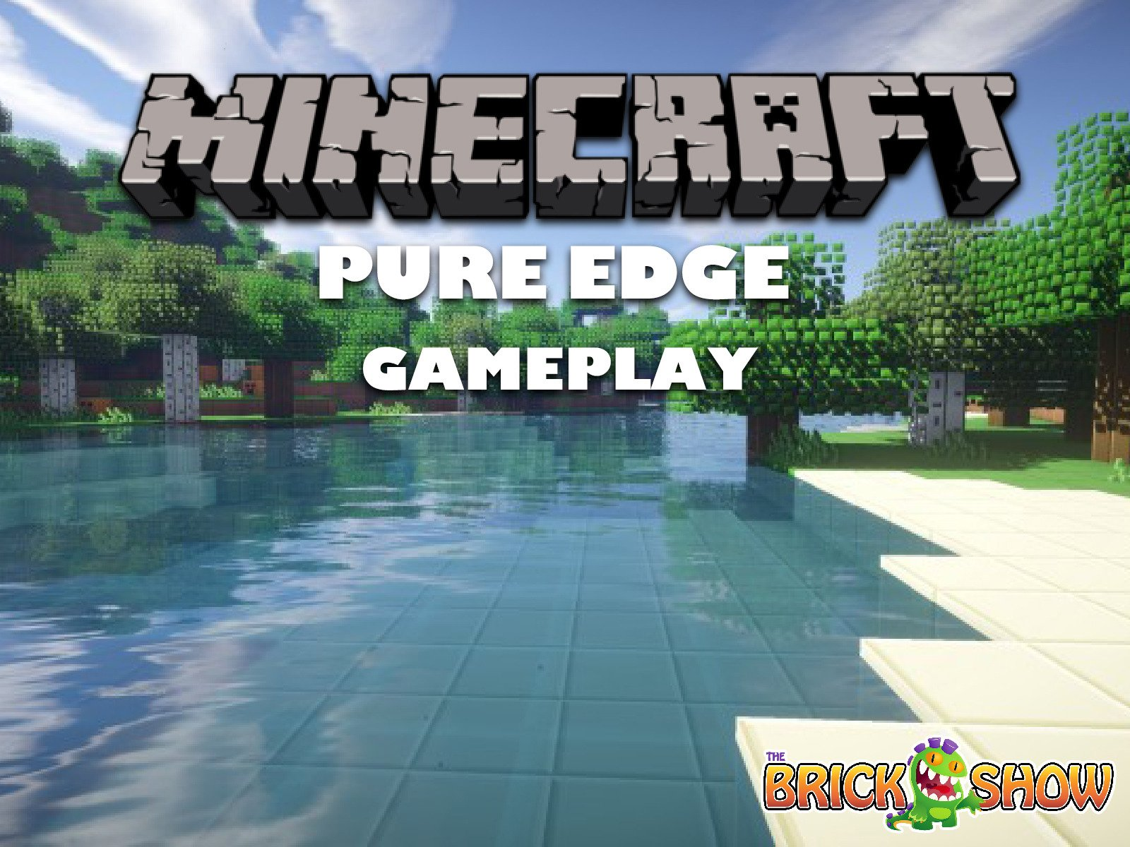 Clip: Minecraft Pure Edge Gameplay