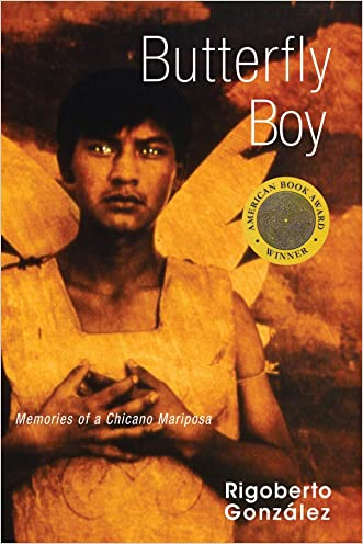 Butterfly Boy: Memories of a Chicano Mariposa (Writing in Latinidad)