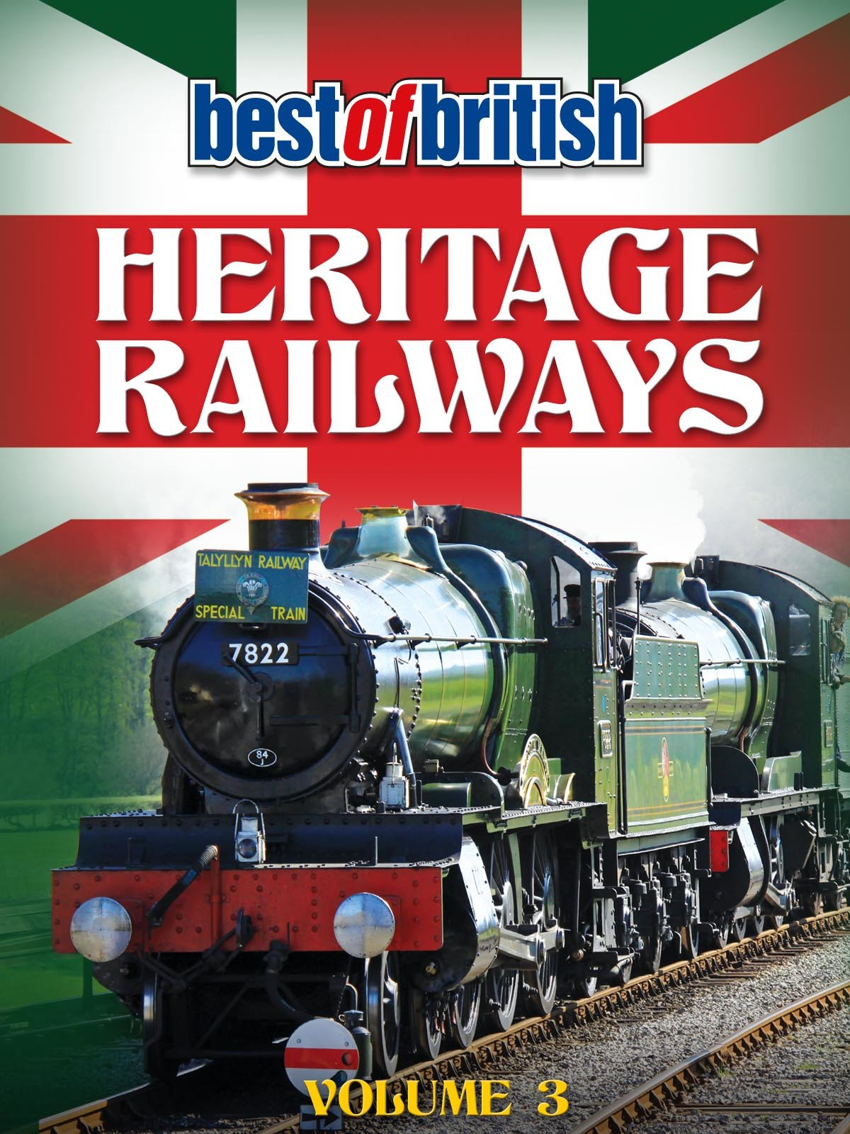 Best of British Heritage Railways Volume 3