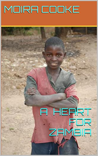 A Heart for Zambia (A Zambia Life Book 2)