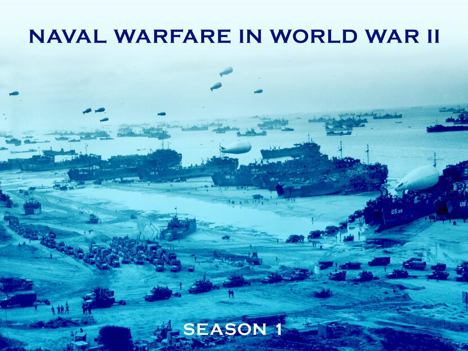 Naval Warfare in World War II - Season 1