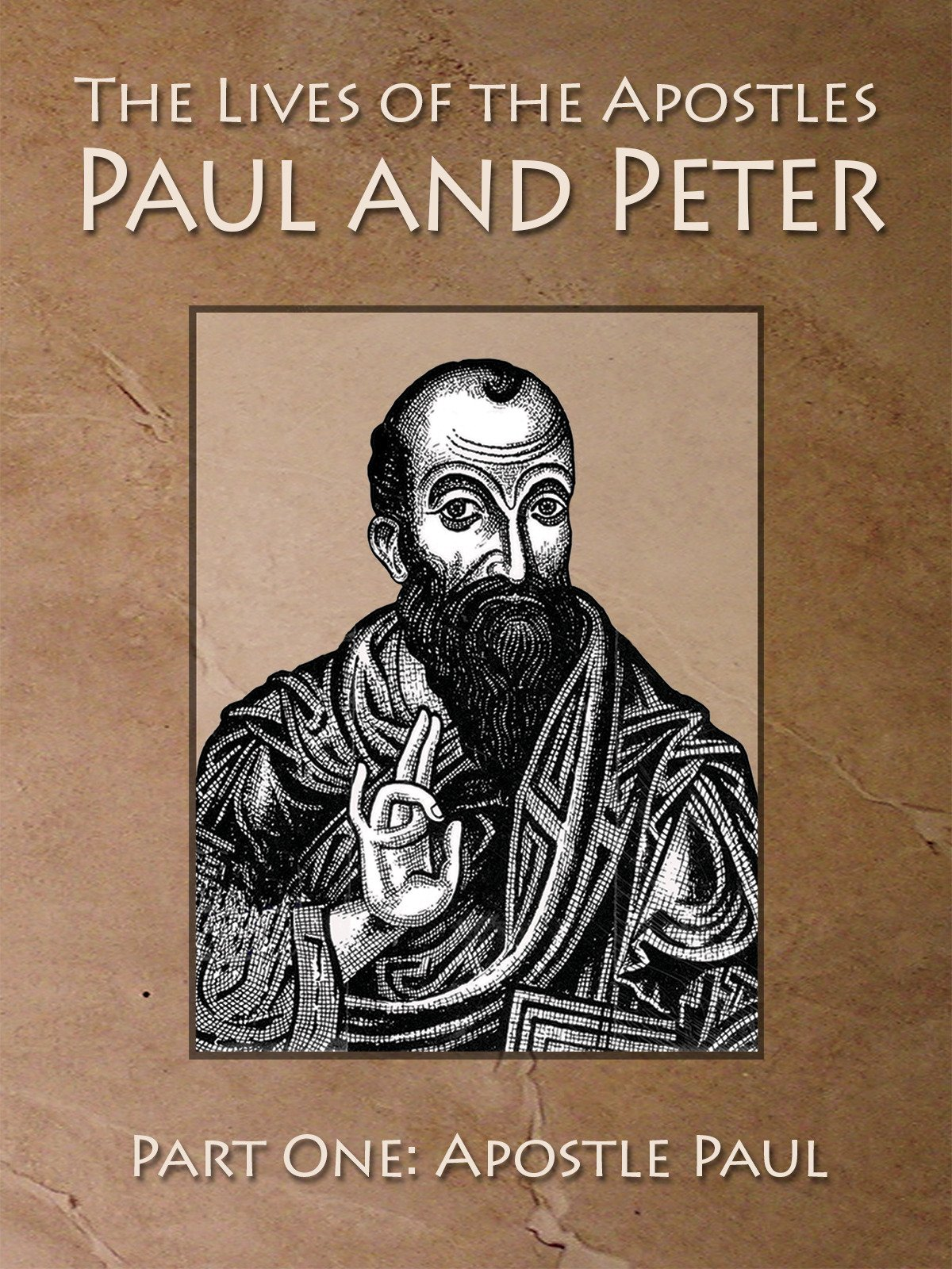 The Lives of the Apostles Paul and Peter Paul One: Apostle Paul on Amazon Prime Video UK