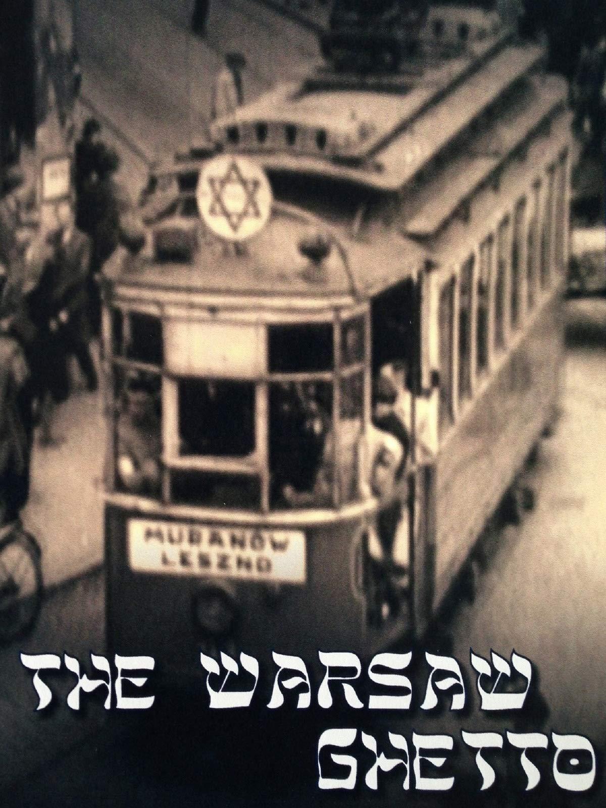 The Warsaw Ghetto on Amazon Prime Instant Video UK