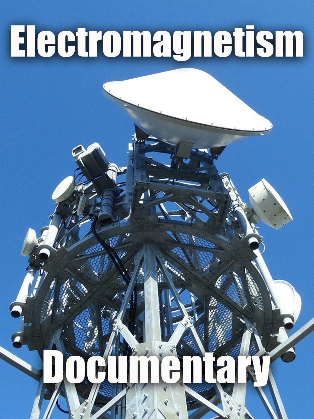 Electromagnetism: Documentary
