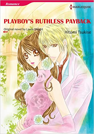 PLAYBOY'S RUTHLESS PAYBACK (Harlequin comics) written by Laura Wright