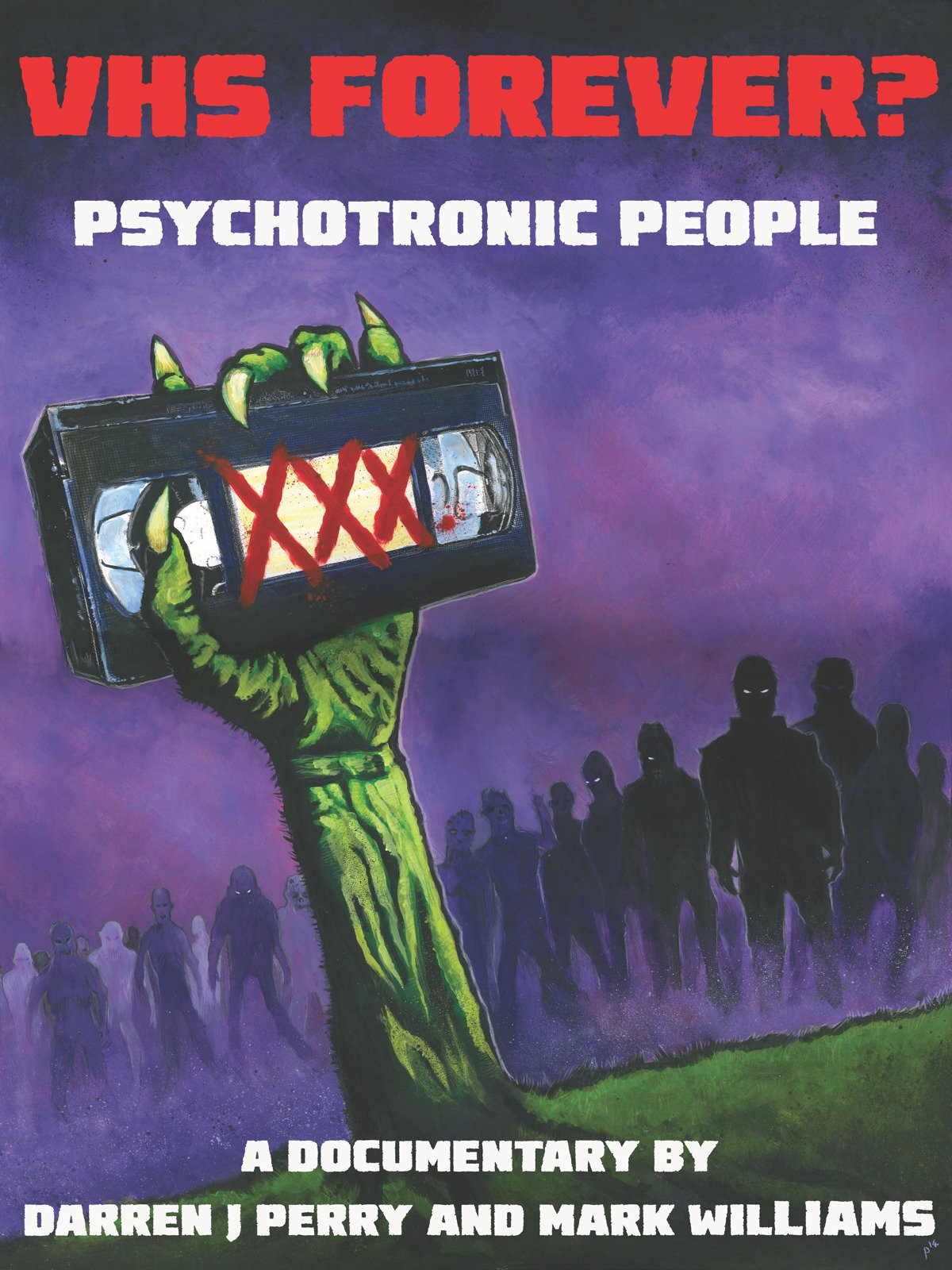 VHS Forever? Psychotronic People