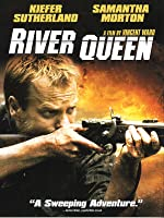 River Queen [HD]