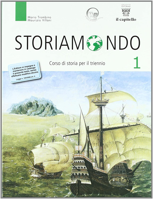 Storiamondo - Volume 1 + Temi, Fonti, Storiografia 1