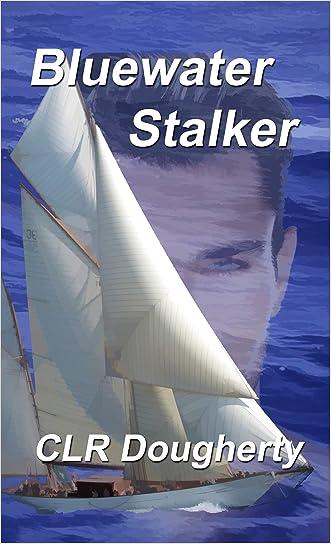 Bluewater Stalker (Bluewater Thrillers Book 6)