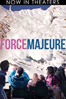Force Majeure [HD]
