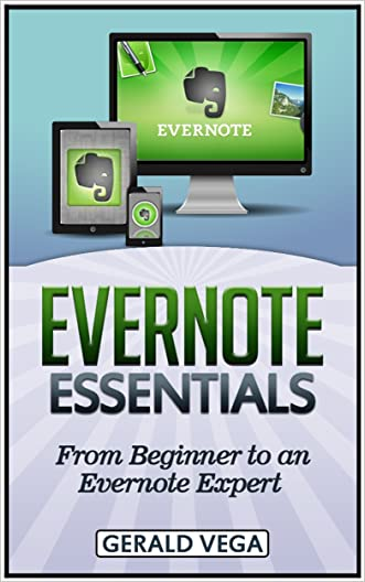 Evernote Essentials: From Beginner to an Evernote Expert (Evernote, Evernote Essentials books, Evernote for Dummies)