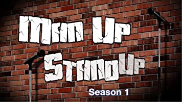 Man Up, Stand-Up: Season 1